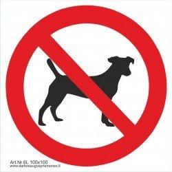 """Draudžiamasis saugos ženklas """"Draudžiama įeiti su gyvūnais"""""""